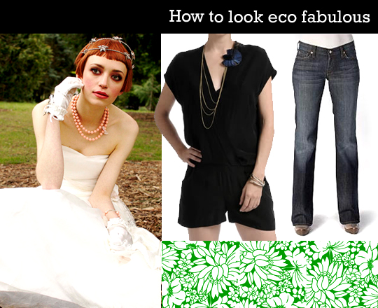 How to look eco fabulous